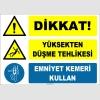 ZY2126 - ISO 7010 Dikkat! Yüksekten Düşme Tehlikesi, Emniyet Kemeri Kullan