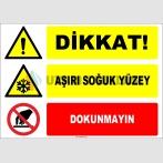 ZY2136 - Dikkat! Aşırı Soğuk Yüzey, Dokunmayın