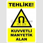 ZY2112 - ISO 7010 Tehlike! Kuvvetli Manyetik Alan