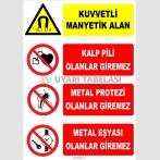 ZY2140 - ISO 7010 Dikkat! Kuvvetli Manyetik Alan, Kalp Pili, Metal Protezi, Metal Eşyası Olanlar Giremez