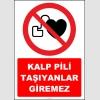 ZY2142 - ISO 7010 Kalp Pili Taşıyanlar Giremez