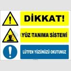 ZY2149 - Dikkat! Yüz Tanıma Sistemi, Lütfen Yüzünüzü Okutunuz