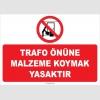 ZY2173 - Trafo önüne malzeme koymak yasaktır