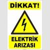 ZY2174 - ISO 7010 Dikkat Elektrik Arızası