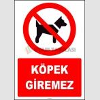 ZY2159 - ISO 7010 Köpek Giremez