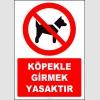 ZY2161 - ISO 7010 Köpekle Girmek Yasaktır