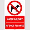 ZY2165 - ISO 7010 Türkçe İngilizce Köpek Giremez, No Dogs Allowed