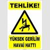 ZY2183 - Tehlike! Yüksek Gerilim Havai Hattı