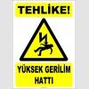 ZY2184 - Tehlike! Yüksek Gerilim Hattı