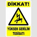 ZY2188 - Dikkat! Yüksek Gerilim Tesisatı