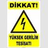 ZY2191 - ISO 7010 Dikkat! Yüksek Gerilim Tesisatı