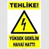 ZY2192 - ISO 7010 Tehlike! Yüksek Gerilim Havai Hattı
