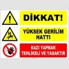 ZY2207 - Dikkat! Yüksek Gerilim Hattı, Kazı Yapmak Tehlikeli ve Yasaktır