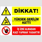 ZY2201 - Dikkat! Yüksek Gerilim Hattı, İş İzni Almadan Kazı Yapmak Tehlikeli ve Yasaktır