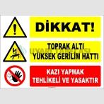 ZY2209 - Dikkat! Toprak Altı Yüksek Gerilim Hattı, Kazı Yapmak Tehlikeli ve Yasaktır