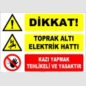 ZY2212 - Dikkat! Toprak Altı Elektrik Hattı, Kazı Yapmak Tehlikeli ve Yasaktır