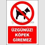 ZY2230 - ISO 7010 Üzgünüz! Köpek Giremez