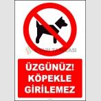 ZY2232 - ISO 7010 Üzgünüz! Köpekle Girilemez