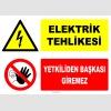 ZY2222 - Elektrik Tehlikesi, Yetkiliden Başkası Giremez