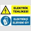 ZY2267 - Elektrik Tehlikesi, Elektrikçi Eldiveni Giy
