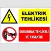 ZY2278 - Elektrik Tehlikesi, Dokunmak Tehlikeli ve Yasaktır