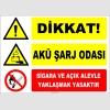ZY2313 - Dikkat! Akü Şarj Odası, Sigara ve Açık Alevle Yaklaşmak Yasaktır