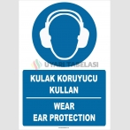 ZY2321 - ISO 7010 Türkçe İngilizce, Kulak Koruyucu Kullan, Wear Ear Protection