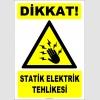 ZY2344 - Dikkat! Statik Elektrik Tehlikesi