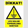 ZY2357 - Dikkat! LPG Dolum Topraklama Noktası