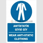 ZY2384 - ISO 7010 Türkçe İngilizce Antistatik Giysi Giy, Wear Antistatic Clothing