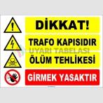 ZY2394 - Dikkat! Trafo Kapısıdır, Ölüm Tehlikesi, Girmek Yasaktır
