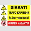 ZY2416 - Dikkat! Trafo Kapısıdır, Ölüm Tehlikesi, Girmek Yasaktır