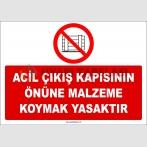 ZY2424  - Acil Çıkış Kapısının Önüne Malzeme Koymak Yasaktır
