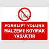 ZY2446 - Forklift Yoluna Malzeme Koymak Yasaktır