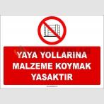 ZY2426  - Yaya Yollarına Malzeme Koymak Yasaktır