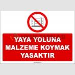 ZY2447  - Yaya Yoluna Malzeme Koymak Yasaktır