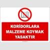 ZY2427  - Koridorlara Malzeme Koymak Yasaktır