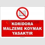 ZY2441  - Koridora Malzeme Koymak Yasaktır