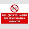 ZY2428  - Acil Çıkış Yollarına Malzeme Koymak Yasaktır