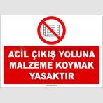 ZY2448  - Acil Çıkış Yoluna Malzeme Koymak Yasaktır
