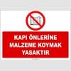 ZY2430  - Kapı Önlerine Malzeme Koymak Yasaktır
