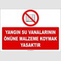 ZY2436  - Yangın Su Vanalarının Önüne Malzeme Koymak Yasaktır