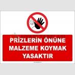 ZY2455  - Prizlerin Önüne Malzeme Koymak Yasaktır