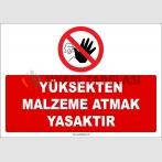 ZY2439 - Yüksekten Malzeme Atmak Yasaktır