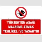 ZY2452 - Yüksekten Aşağı Malzeme Atmak Yasaktır