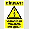 ZY2456 - Dikkat! Yukarıdan Malzeme Düşebilir