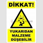 ZY2462 - ISO 7010 Dikkat! Yukarıdan Malzeme Düşebilir