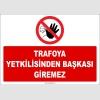 ZY2464 - Trafoya Yetkilisinden Başkası Giremez