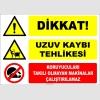 ZY2560 - Dikkat! Uzuv Kaybı Tehlikesi, Koruyucuları Takılı Olmayan Makinalar Çalıştırılamaz