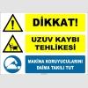 ZY2561 - Dikkat! Uzuv Kaybı Tehlikesi, Makina Koruyucularını Daima Takılı Tut